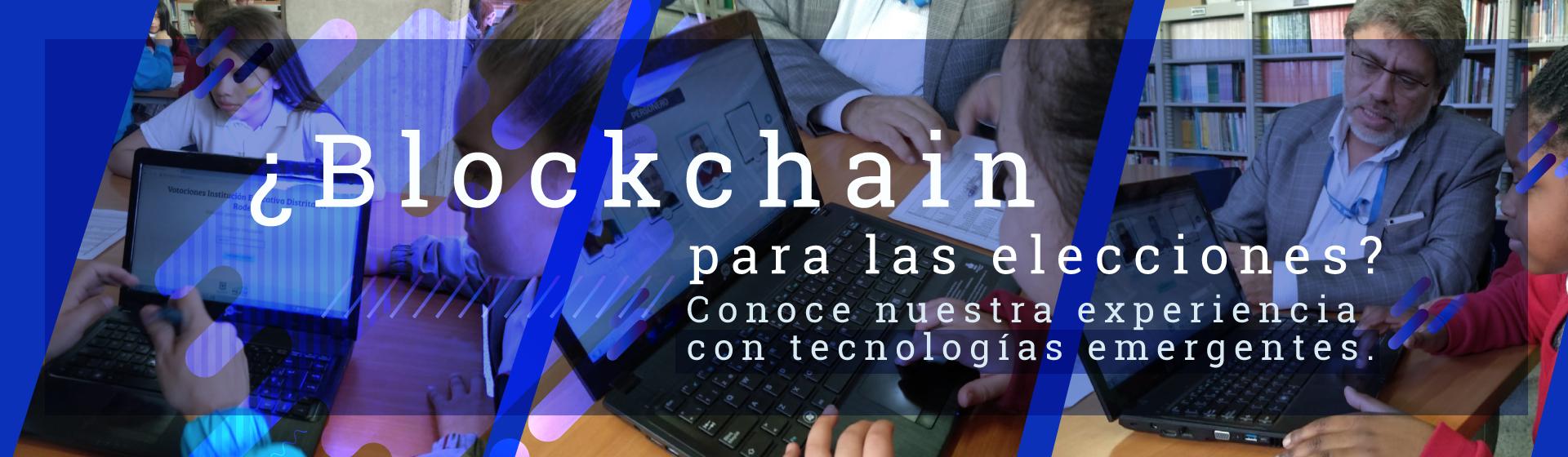 Blockchain para las elecciones.