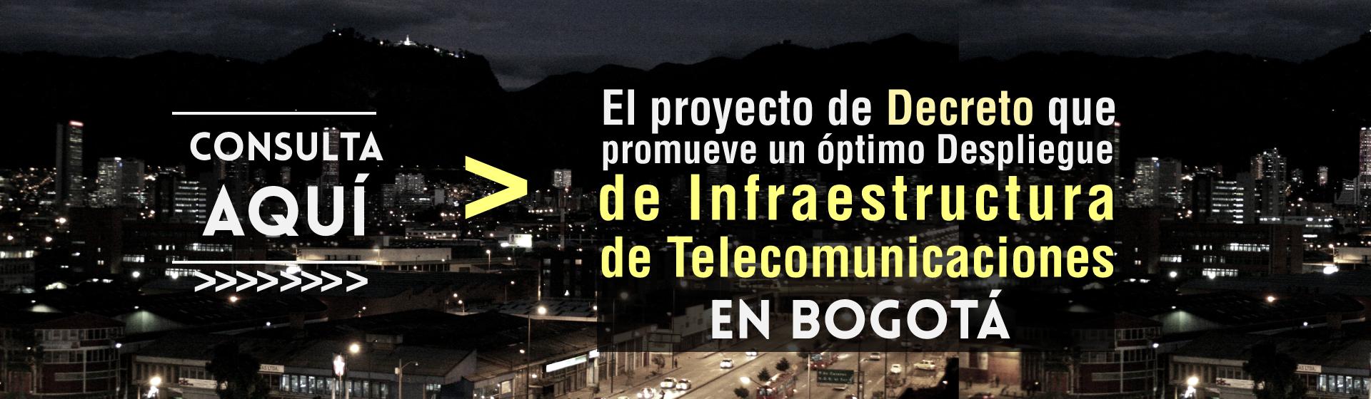 Decreto Despliegue de Infraestructura de Telecomunicaciones