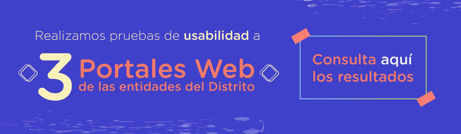 pruebas de usabilidad a 3 portales web del distrito