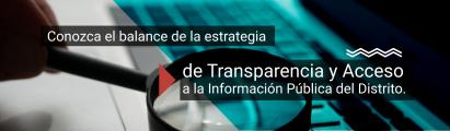 Estrategia de Transparencia y Acceso a la Información Pública del Distrito