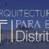 Arquitectura TI para el Distrito